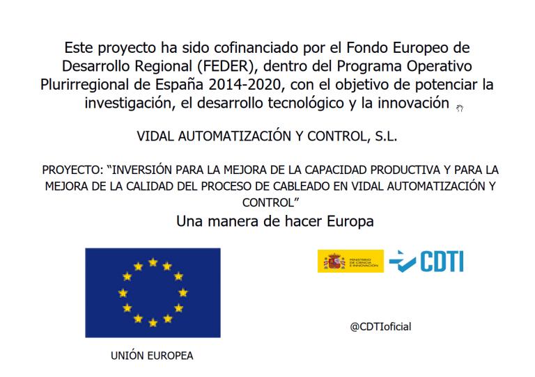 Inversión para la mejora de la capacidad productiva y para la mejora de la capacidad del proceso de cableado en Vidal Automatización y Control